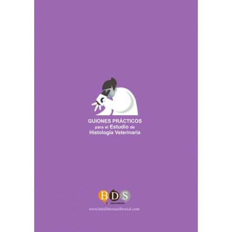 Guiones prácticos para el estudio de histología veterinaria