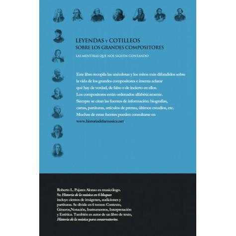 Leyendas y cotilleos sobre los grandes compositores.