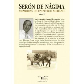 Serón de Nágima. Memorias de un pueblo soriano. Tomo X