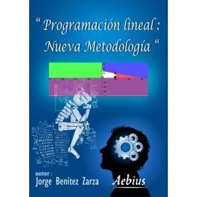 Programación lineal: nueva metodología