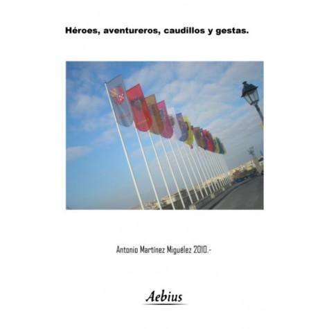 Héroes, aventureros, caudillos y gestas