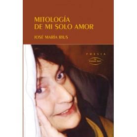 Mitología de mi solo amor