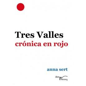 Tres valles cronica en rojo