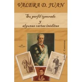Valera D. Juan: su perfil ignorado y algunas cartas inéditas