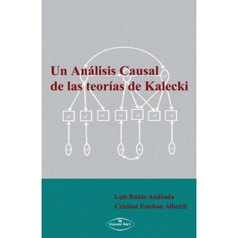 Un análisis causal de las teorías de Kalecki