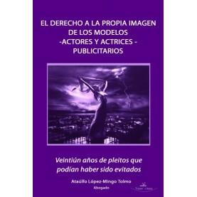 El derecho a la propia imagen de los modelos -actores y actrices- publicitarios