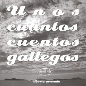 Unos cuantos cuentos gallegos
