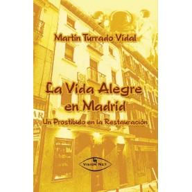 La vida alegre en Madrid