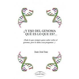 ¿Y eso del genoma qué es lo que es?...