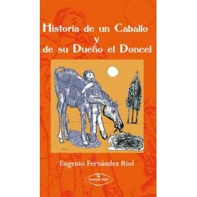 Historia de un caballo y de su dueño el doncel