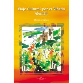 Viaje Cultural por El Viñedo Alemán
