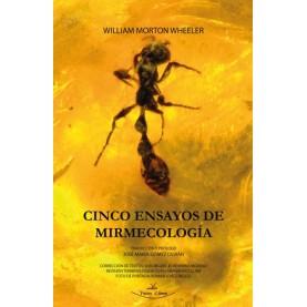 Cinco ensayos de mirmecología