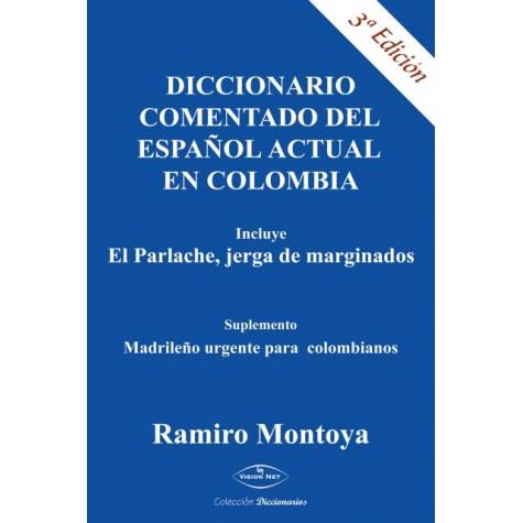 Diccionario comentado del español actual en Colombia