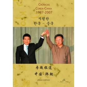 Crónicas Corea - China (1987-2007)