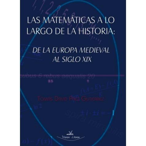 Las matemáticas a lo largo de la historia de la europa medieval al siglo XIX