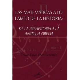 Las matemáticas a lo largo de la historia de la prehistoria a la antigua Grecia