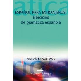 Español para extranjeros: ejercicios de gramática española