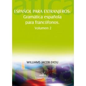 GRAMATICA ESPAÑOLA PARA FRANCOFONOS