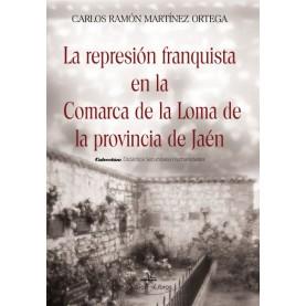 La represión franquista en la comarca de La Loma