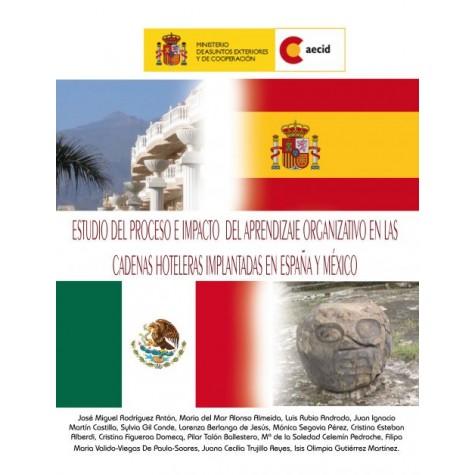 Estudio del proceso e impacto del aprendizaje organizativo en las cadenas hoteleras implantadas en España y México