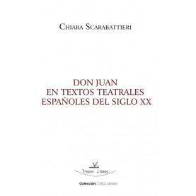 Don Juan en textos teatrales españoles del siglo XX