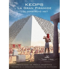 Keops La Gran Pirámide