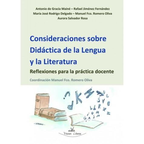 Consideraciones sobre Didáctica de la Lengua y la Literatura