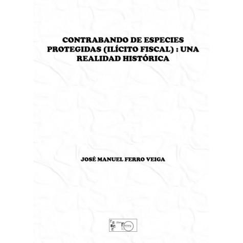 Contrabando de Especies Protegidas (Ilícito Fiscal)