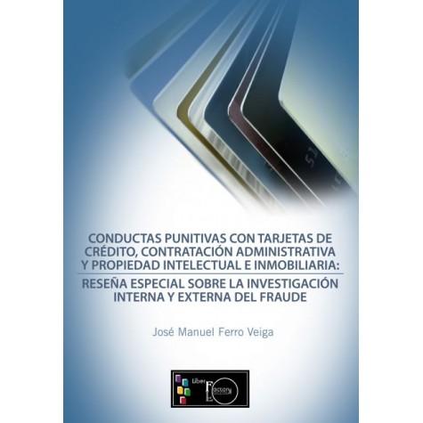 Conductas Punitivas con Tarjetas de Crédito, Contratación Administrativa Y Propiedad Intelectual e Inmobiliaria