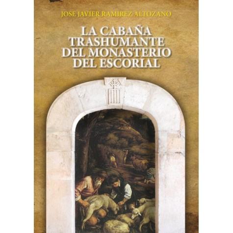 La cabaña trashumante del Monasterio del Escorial