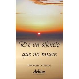 De un silencio que no muere