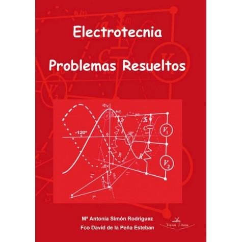 Electrotecnia. Problemas resueltos