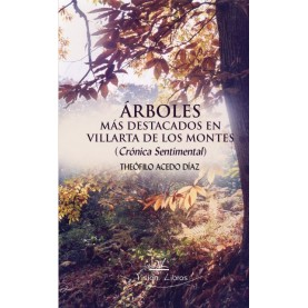 Árboles más destacados en Villarta de los Montes