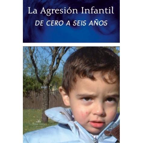 La agresión infantil de cero a seis años