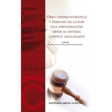 Obra cinematográfica y derecho de autor: una aproximación desde el sistema jurídico anglosajón