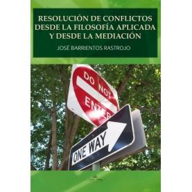 Resolución de conflictos desde la Filosofía Aplicada y desde la Mediación