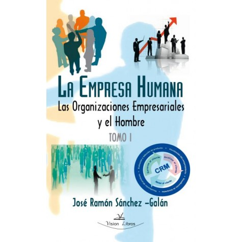 La empresa humana Tomo I