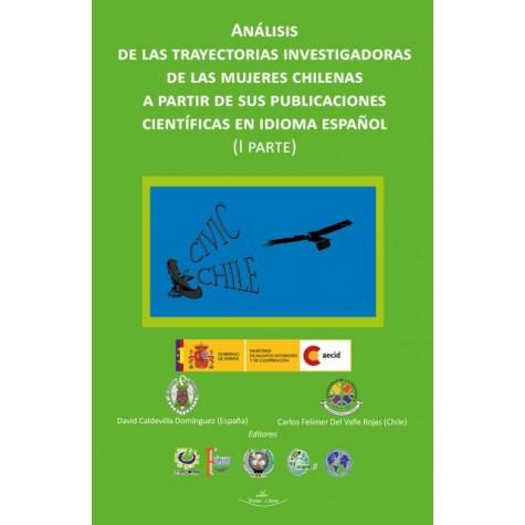 Análisis de las trayectorias investigadoras de las mujeres chilenas a partir de sus publicaciones científicas en idioma español I PARTE