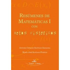 Resúmenes de matemáticas I con notas históricas