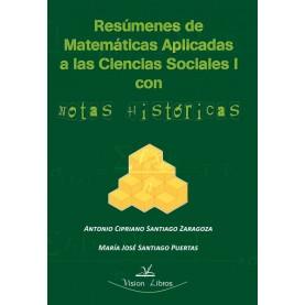 Resúmenes de matemáticas aplicadas a las ciencias sociales I con notas históricas