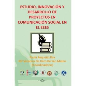 Estudio, innovación y desarrollo de proyectos en comunicación social en el EEES