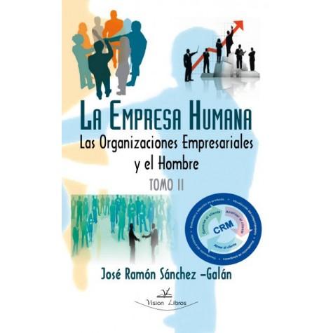 La empresa humana Tomo II