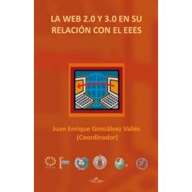 La web 2.0 y 3.0 en su relación con el EEES