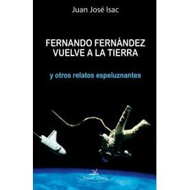 Fernando Fernández vuelve a la tierra y otros relatos espeluznantes