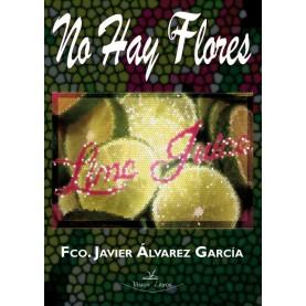 No hay flores