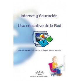 Internet y educación. Uso educativo de la red.