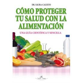 Cómo proteger tu salud con la alimentación