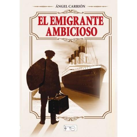 El emigrante ambicioso