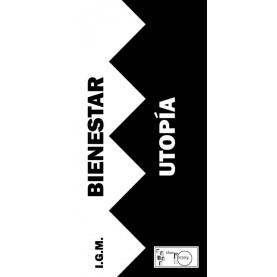 Bienestar o Utopía
