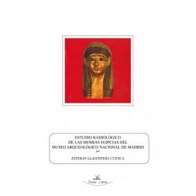 Estudio radiológico de las momias egipcias del Museo Arqueológico Nacional de Madrid